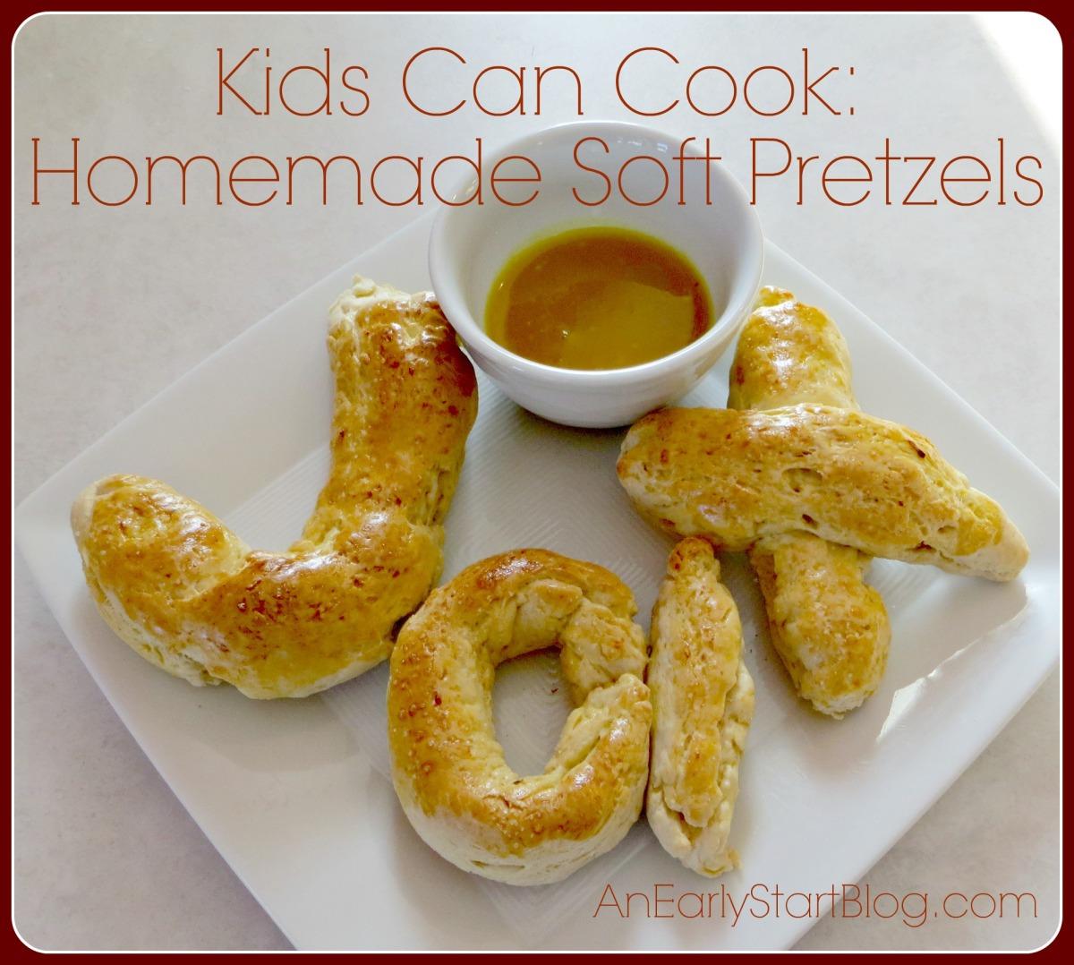 Kids Can Cook: Homemade Soft Pretzels