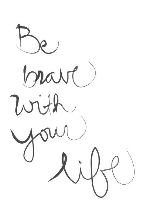 be_brave