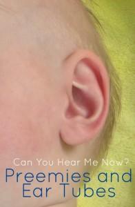 Preemies and Ear Tubes
